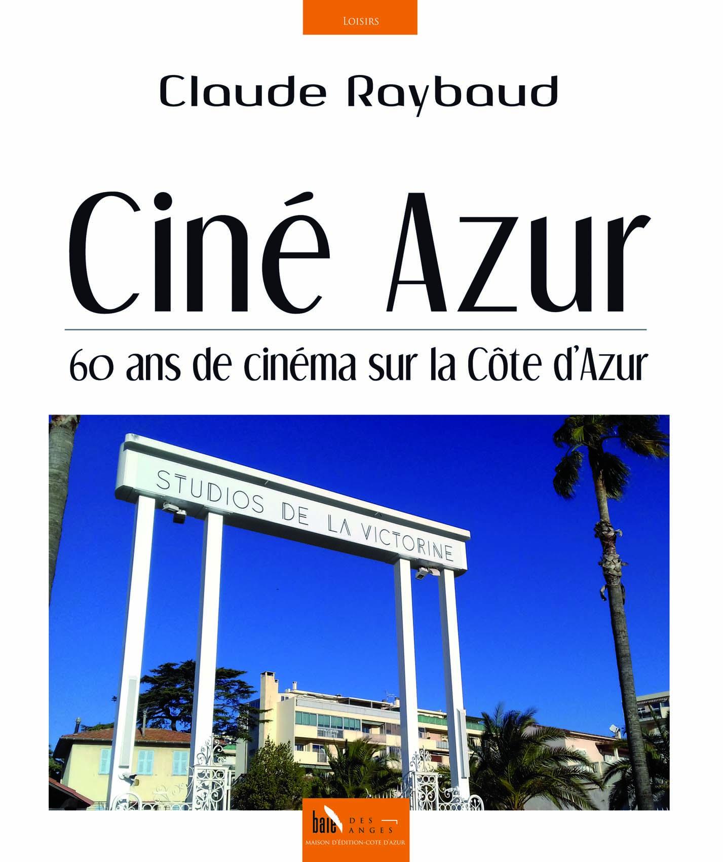 La Côte d'Azur et Le Cinéma