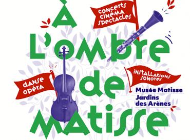 À l'ombre de Matisse : L'été culturel de Cimiez !